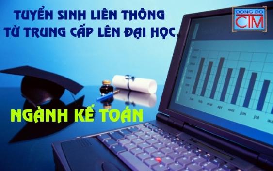 Tuyển sinh liên thông Đại học ngành Kế toán năm 2016